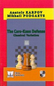 The Caro-Kann Defense Classical Variation