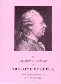 The Celebrated Analysis of the Game of Chess - Philidor