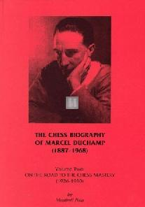 The Chess Biography of Marcel Duchamp - 2 volumes