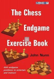 The Chess Endgame Exercise Book by John Nunn