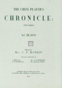 The chess player's chronicle new series edited by Rev. C.E. Ranken
