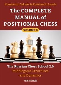 The Complete Manual of Positional Chess vol.2 - The Russian Chess School 2.0 – Middlegame Structures and Dynamics