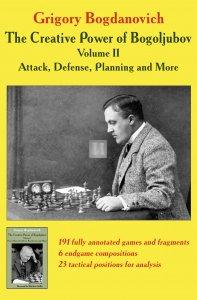 The Creative Power of Bogoljubov Volume II: Attack, Defense, Planning and More