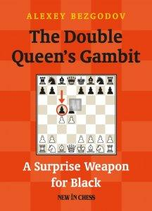 The Double Queen's Gambit - A Surprise Weapon for Black