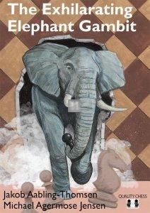 The Exhilarating Elephant Gambit - 1.e4 e5 2.Nf3 d5