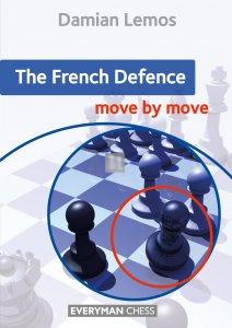 The French Defence: Move by Move