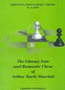 The Gloomy Fate and Romantic Chess of Arthur Towle Marriott