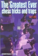 The Greatest Ever Chess Tricks and Traps - 2nd hand