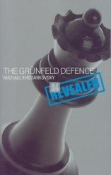 The Grunfeld Defence Revealed