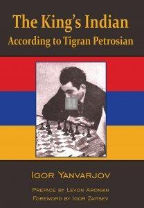 The King's Indian: According to Tigran Petrosian
