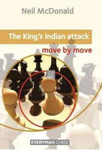 The King's Indian Attack: Move by Move