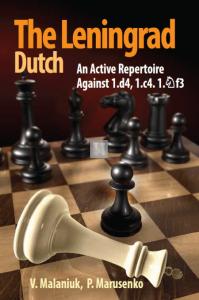 The Leningrad Dutch - An active Repertoire against 1.d4, 1.c4, 1.Nf3