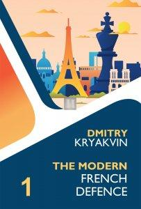 The Modern French vol.1 Tarrasch and Various Lines