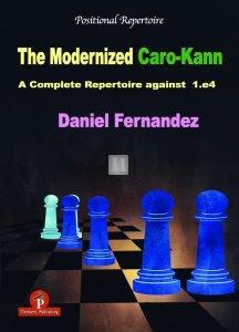 The Modernized Caro-Kann, A Complete Repertoire for Black