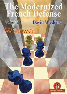 The Modernized French Defense - Volume 1 - The Winawer