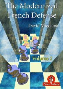 The Modernized French Defense - Volume 2 - Against the Tarrasch