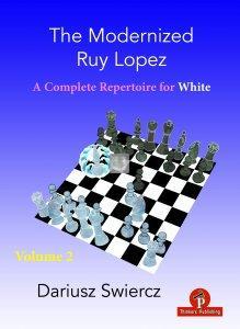 The Modernized Ruy Lopez for White – Volume 2