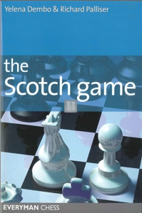 THE SCOTCH GAME - An Ideal Opening Weapon for White