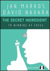 The Secret Ingredient to Winning at Chess - hardcover