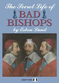 The Secret Life of Bad Bishops