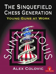 The Sinquefield Chess Generation - Young Guns at Work!