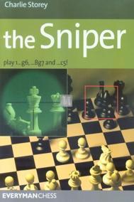 The Sniper - play 1...g6, ...Bg7 and ...c5!