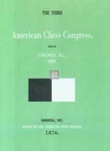 The third American chess congress - Chicago 1874