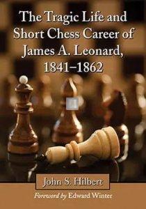 The Tragic Life and Short Chess Career of James A. Leonard, 1841–1862