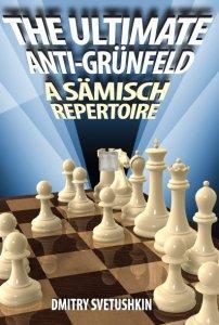 The Ultimate Anti-Grunfeld. A Samisch Repertoire