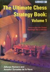 The ultimate chess strategy book: Volume 1