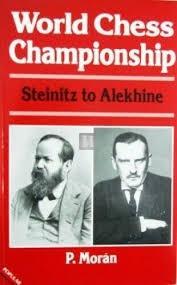World Chess Championship: Steinitz to Alekhine - 2nd hand