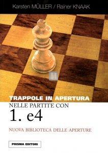 Trappole in apertura nelle partite con 1.e4