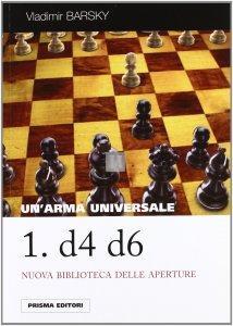Un'arma universale: 1. d4 d6