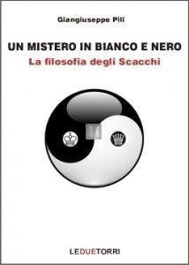 Un Mistero in Bianco e Nero - La Filosofia degli Scacchi
