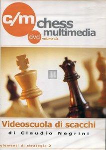 Videoscuola di Scacchi vol.13 - DVD (Elementi di strategia 2)
