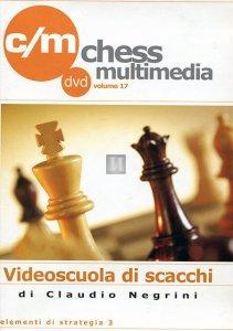 Videoscuola di Scacchi vol.17 - DVD (Elementi di strategia 3)