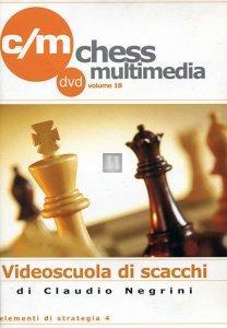 Videoscuola di Scacchi vol.18 - DVD (Elementi di strategia 4)