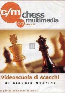 Videoscuola di Scacchi vol.24 - DVD (Il perfezionamento tattico 2)