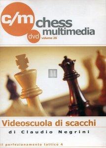 Videoscuola di Scacchi vol.26 - DVD (Il perfezionamento tattico 4)