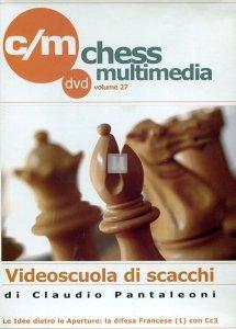 Videoscuola di Scacchi vol.27 - DVD (La difesa Francese con Cc3)