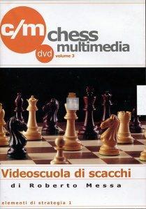 Videoscuola di Scacchi vol.3 - DVD (Elementi di strategia 1)