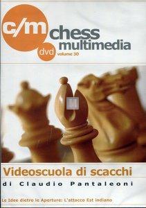 Videoscuola di Scacchi vol.30 - DVD (L`Attacco Est Indiano)