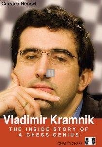 Vladimir Kramnik - The Inside Story of a Chess Genius