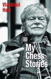 Vlastimil Hort: My Chess Stories