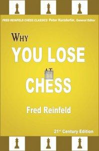 Why You Lose at Chess - 21st Century Edition of a Landmark Classic
