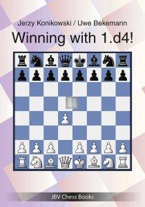 Winning with 1.d4! a complete repertoire for d4 players