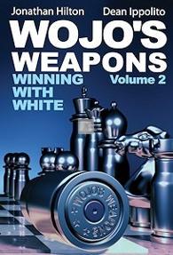 Wojo's Weapons - Winning with White vol.2