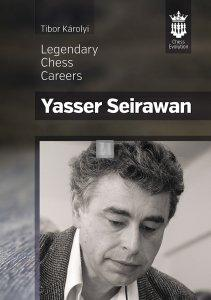 Yasser Seirawan Legendary Chess Careers